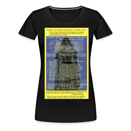 Light Time Dimension Theory: Dr. Elliot McGucken - Women's Premium T-Shirt