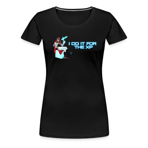 I do it for the XP - Women's Premium T-Shirt