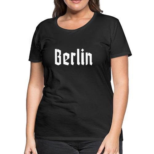 BERLIN Fraktur Font - Women's Premium T-Shirt