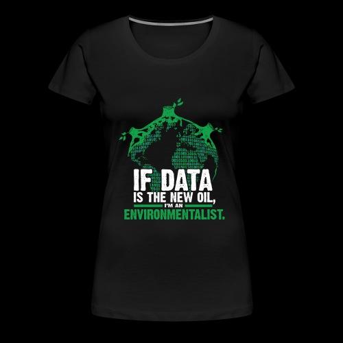 Data Environmentalist - Women's Premium T-Shirt