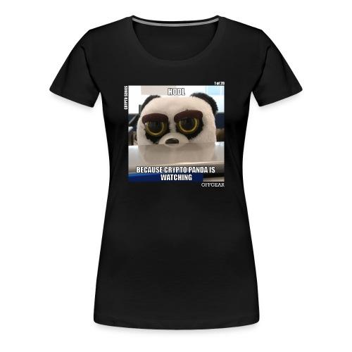 Crypto Panda Is Watching (Crypto Series) - Women's Premium T-Shirt