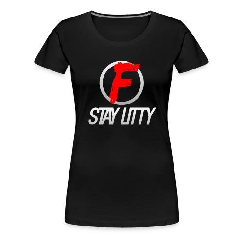 STAY LITTY - Women's Premium T-Shirt