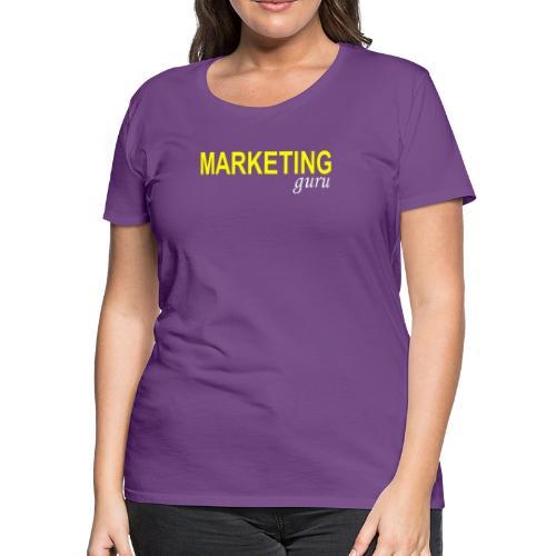 Marketing Guru - Women's Premium T-Shirt