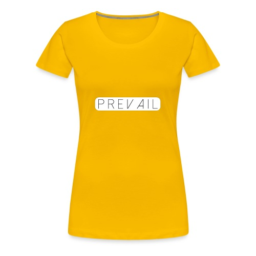 Prevail - Women's Premium T-Shirt