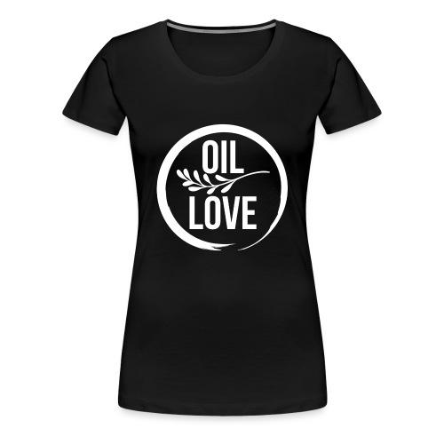 Oil Love - Women's Premium T-Shirt