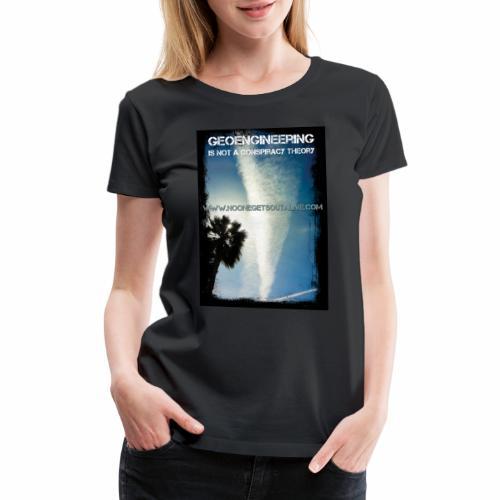 Geoengineering - Women's Premium T-Shirt