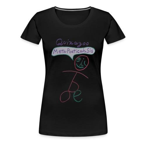 MetaPoeticahSisStick - Women's Premium T-Shirt