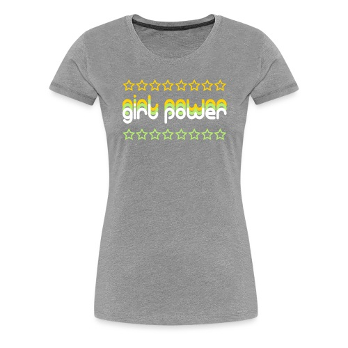 girl power - Women's Premium T-Shirt