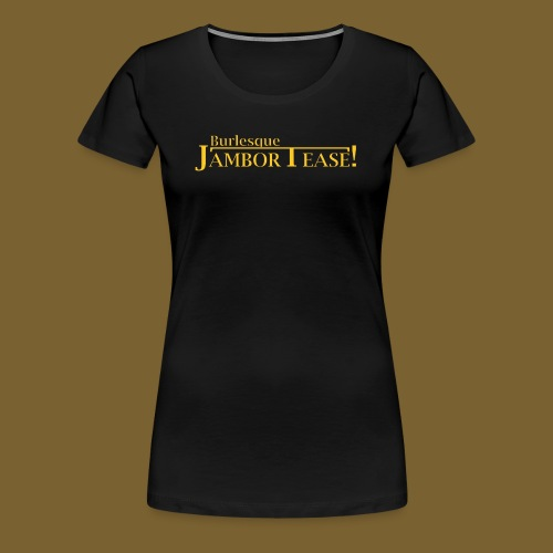 Dr. Shocker's Burlesque JamborTease! - Women's Premium T-Shirt