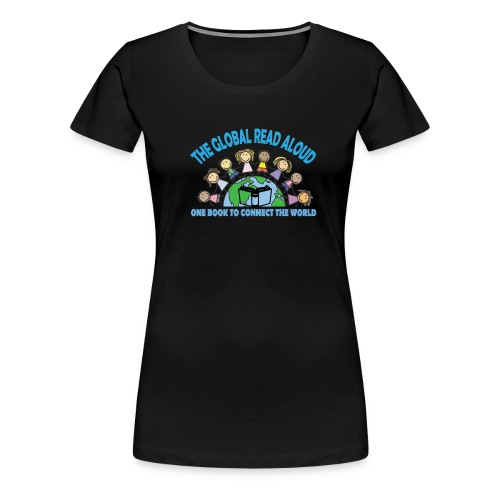 Global Read Aloud 2018 - Women's Premium T-Shirt