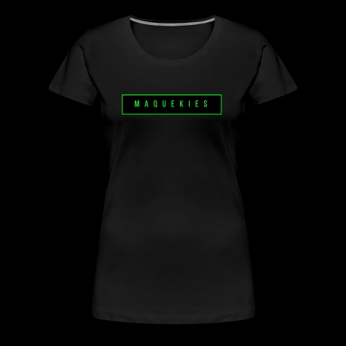 Maquekies Merch - Women's Premium T-Shirt