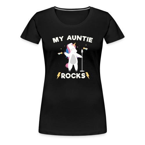 My Auntie Rocks - Unicorn Aunt Rock Forever Shirt - Women's Premium T-Shirt