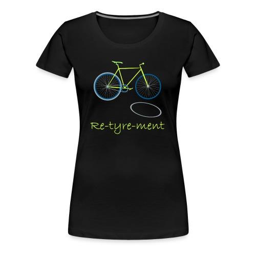 Re-tyre-ment (Yellow Blue) - Women's Premium T-Shirt