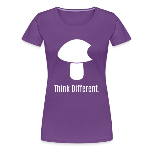 Think Different. - Women's Premium T-Shirt