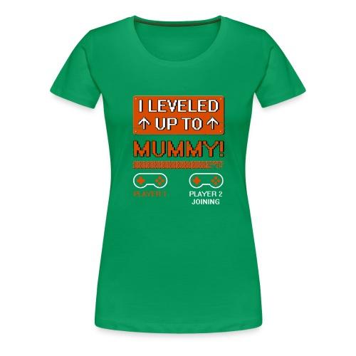 I Leveled Up To Mummy - Women's Premium T-Shirt