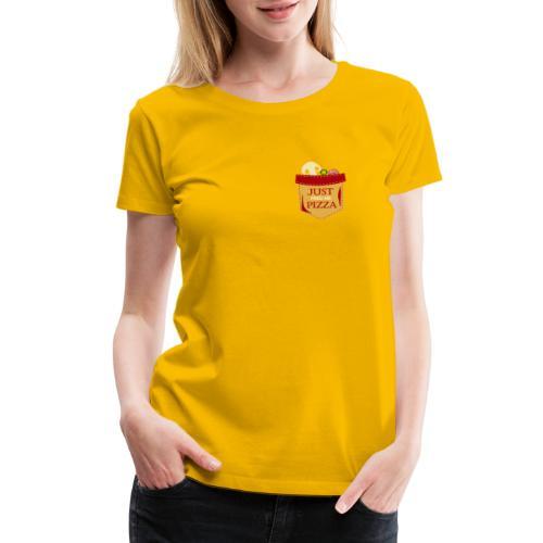 Just feed me pizza - Women's Premium T-Shirt