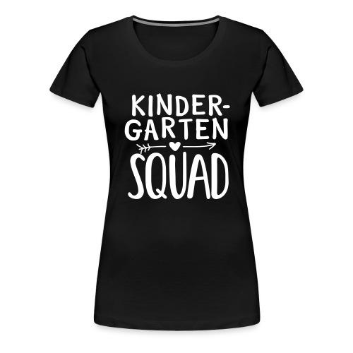 Kindergarten Squad Teacher Team T-Shirts - Women's Premium T-Shirt