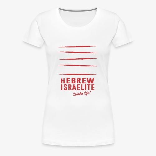 Hebrew Israelite - Women's Premium T-Shirt