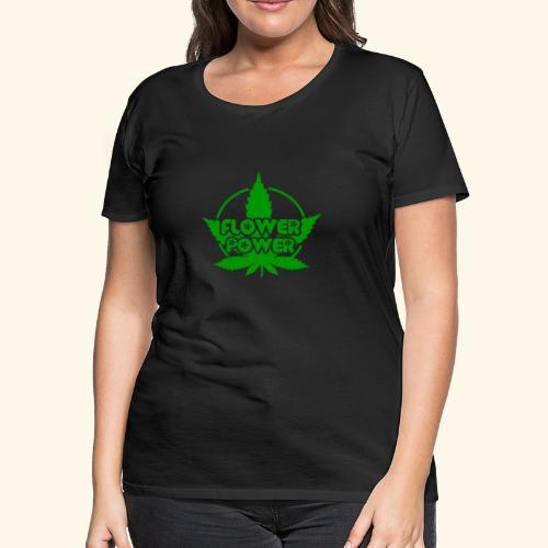 Flower Power Smoker - 420 Hippie Shirt men/women - Women's Premium T-Shirt