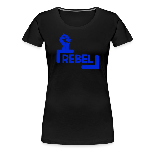 Blue Rebel Design - Women's Premium T-Shirt