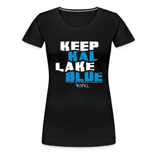 Keep Kal Lake Blue, Navy Women's Hoodie - Women's Premium T-Shirt