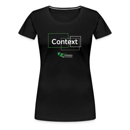 Context for the Education Shift - Women's Premium T-Shirt