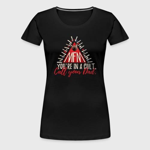 My Favorite Murder - Women's Premium T-Shirt