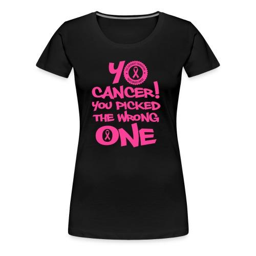 YO CANCER - Women's Premium T-Shirt