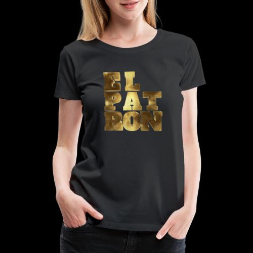 El Patron El Jefe Pablo Typo - Women's Premium T-Shirt