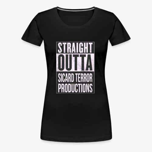 Strait Out Of Sicard Terror Productions - Women's Premium T-Shirt