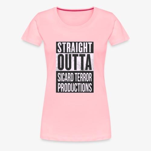 Strait Out Of Sicard Terror Productions - Women's Premium T-Shirt