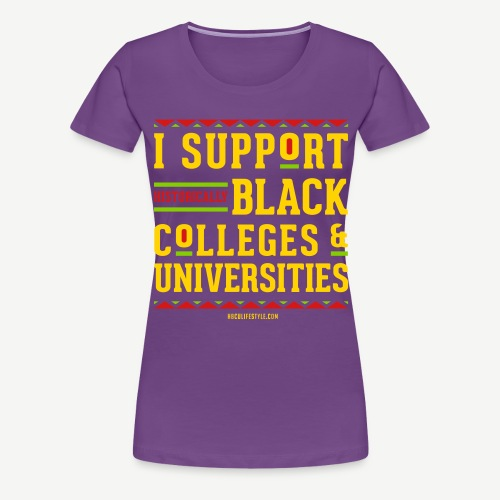I Support HBCUs - Women's Premium T-Shirt