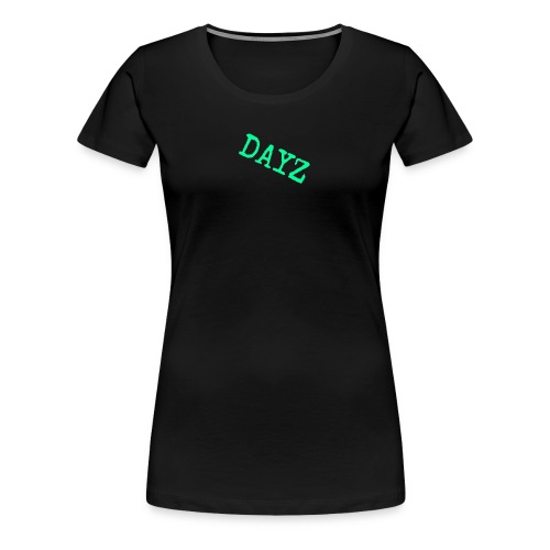 Dayz - Women's Premium T-Shirt