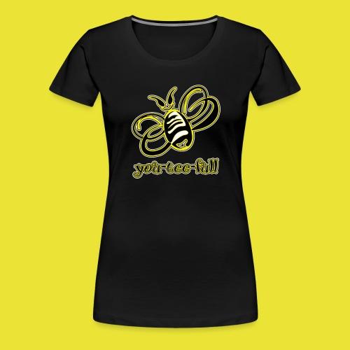 BeeYouTeeFull - Women's Premium T-Shirt