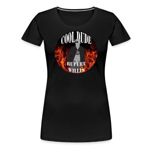 cool dude rupert willis © - Women's Premium T-Shirt