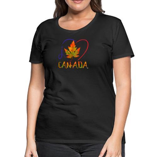 J'AIME LE CANADA - T-shirt premium pour femmes