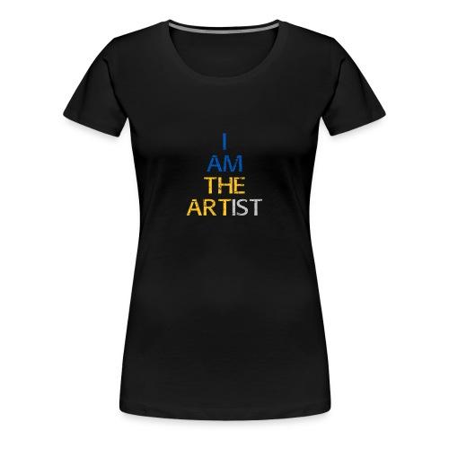 I Am The Artist -Text Only - Women's Premium T-Shirt