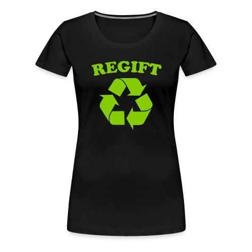 Regift - Women's Premium T-Shirt