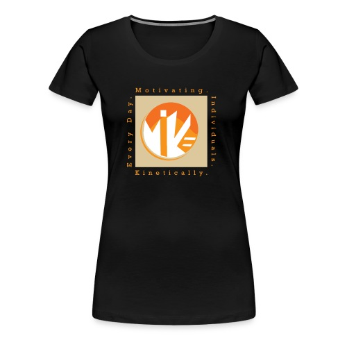 M.I.K.E Motivating Individuals - Women's Premium T-Shirt
