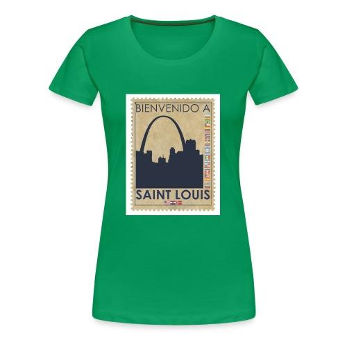 Bienvenido A Saint Louis - Women's Premium T-Shirt