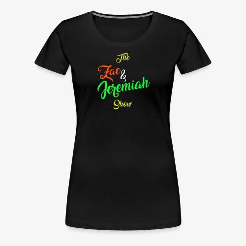The Zac & Jeremiah Show In-House Logo - Women's Premium T-Shirt