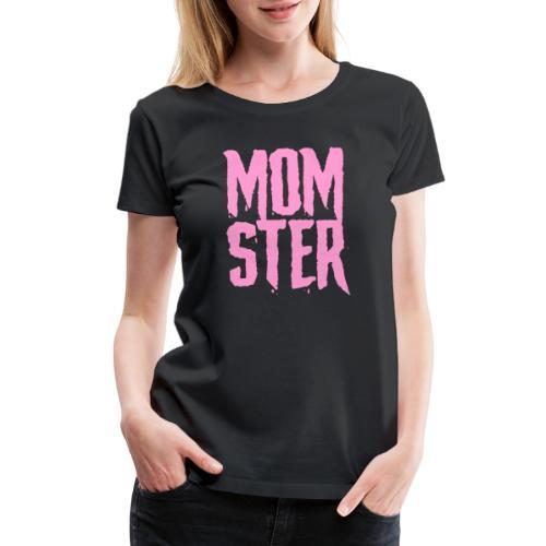mother mom monster - Women's Premium T-Shirt