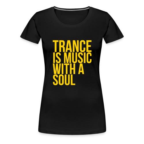 Trance soul - Women's Premium T-Shirt