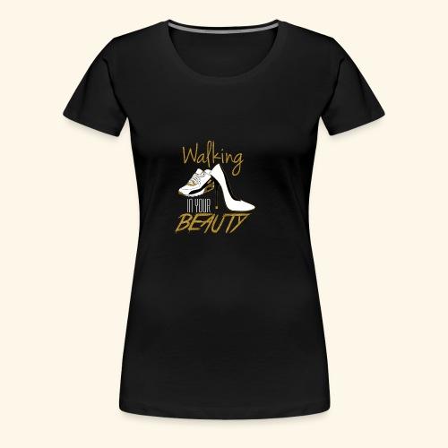 Walking in your Beauty tshirt - Women's Premium T-Shirt