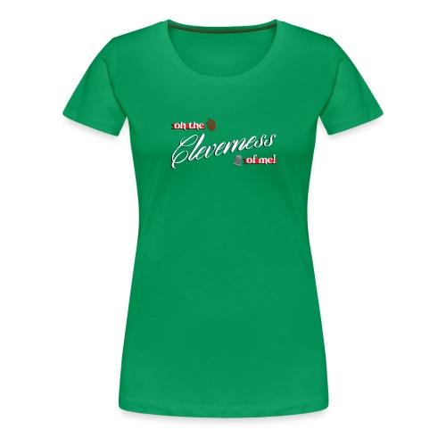 cleverness - Women's Premium T-Shirt