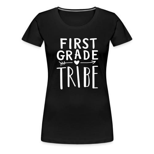 First Grade Tribe Teacher Team T-Shirts - Women's Premium T-Shirt