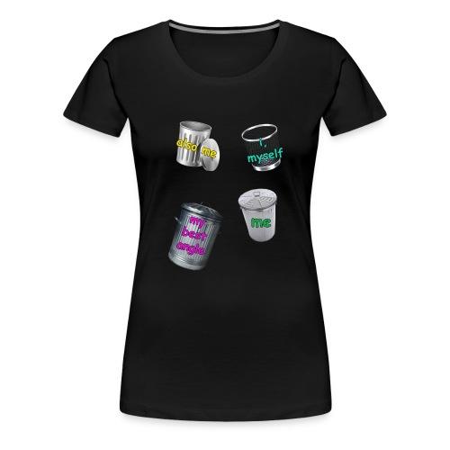 I'm Trash... - Women's Premium T-Shirt