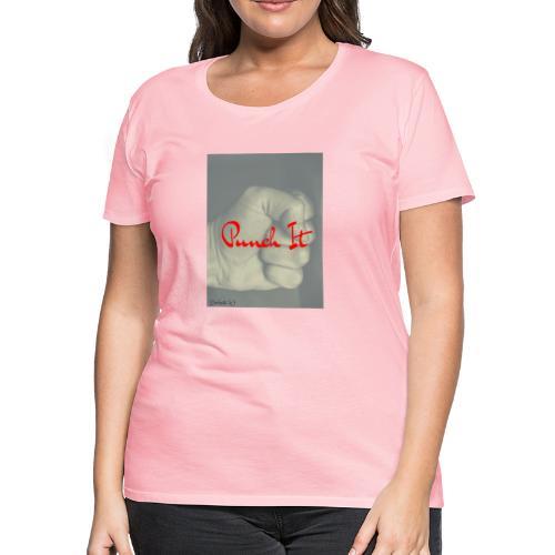 Punch it by Duchess W - Women's Premium T-Shirt