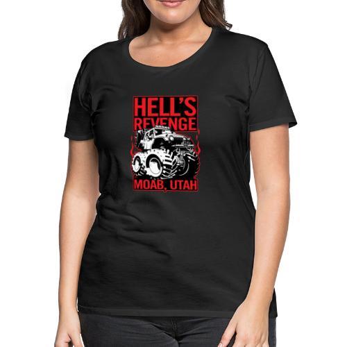 Hell's Revenge Moab Utah Off Road 4x4 Adventure - Women's Premium T-Shirt