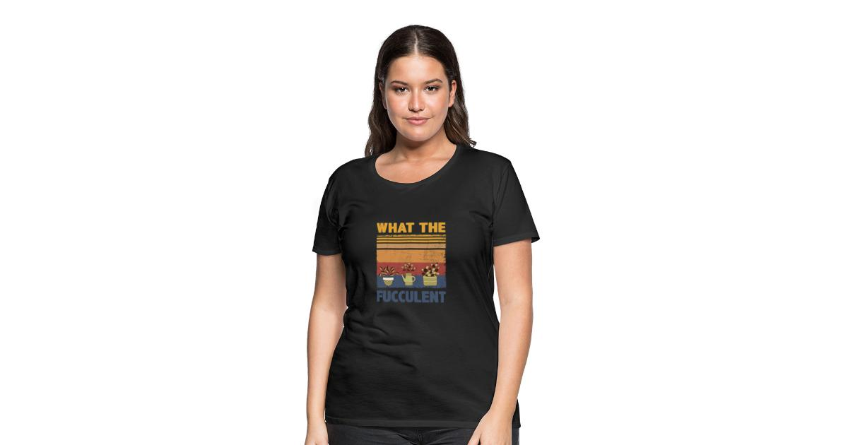 What the Fucculent Cactus Succulents Gardening Retro Vintage Gift Dark Heather T-Shirt
